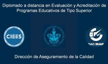 Diplomado a distancia en Evaluación y Acreditación de Programas Educativos de Tipo Superior